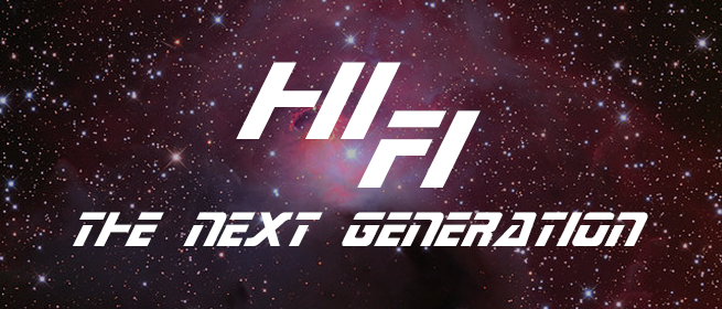 HiFi The Next Generation